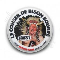 Badge le conseil de bison bourré