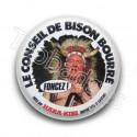 Badge : Le conseil de Bison bourré