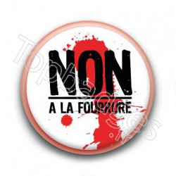 Badge non a la fourrure