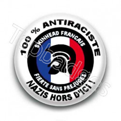 Badge 100 pourcent antiraciste nazis hors d'ici