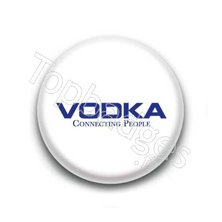 Badge : Vodka connecting people