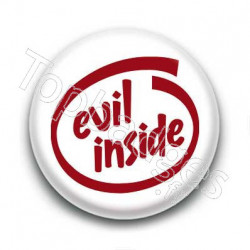 Badge : Evil inside