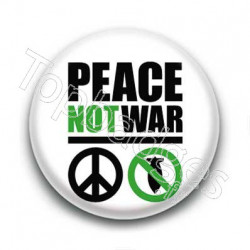 Badge Peace Not War