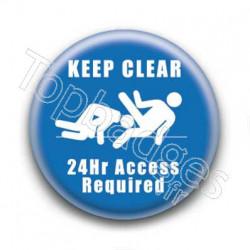 Badge Keep Clear