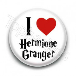 Badge I Love Hermione Granger