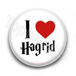 Badge I Love Hagrid