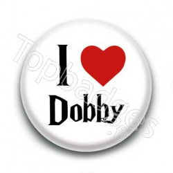 Badge I Love Dobby
