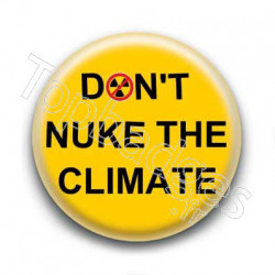 Badge Don't Nuke The Climat