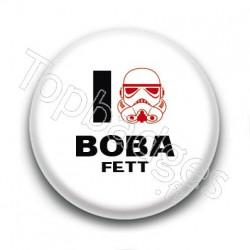 Badge I Love Boba Fett