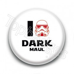 Badge I Love Dark Maul