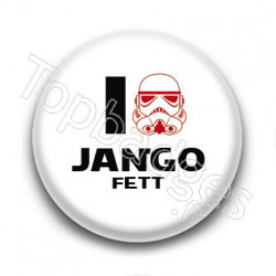 Badge I Love Jango Fett