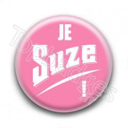 Badge Je Suze !