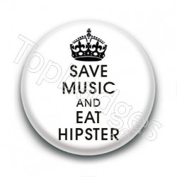 Badge Save music & Eat hipster
