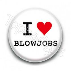 Badge I Love Blowjobs