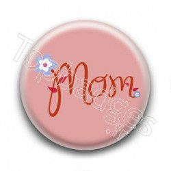 Badge Mom Rose