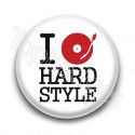 Badge I love Hard style