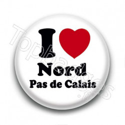 Badge I Love Nord Pas de Calais