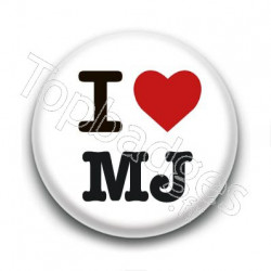 Badge I Love MJ