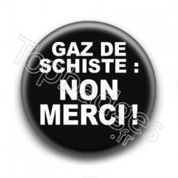 Badge Gaz de Schiste