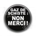 Badge Gaz de Schiste