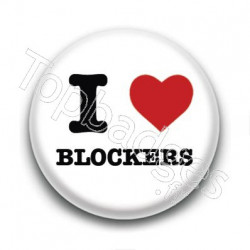 Badge I Love Blockers