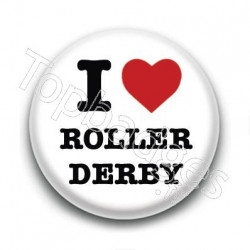 Badge I Love Roller Derby 2