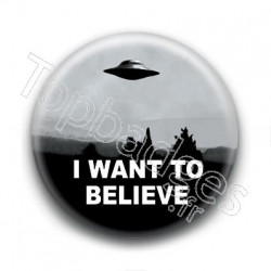 Badge I want to believe