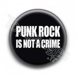 Badge Punk rock is not a crime