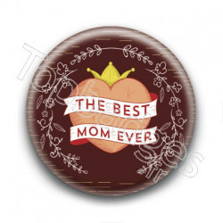Badge The Best Mom Ever
