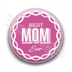 Badge Best Mom Ever
