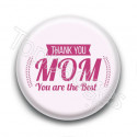 Badge Thank You Mom