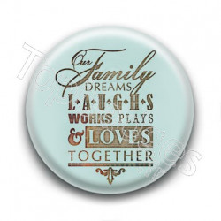 Badge Our Family...