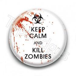 Badge Keep Calm and Kill Zombies