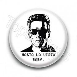 Badge Hasta La Vista Baby