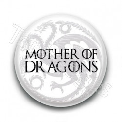 Badge Mother of Dragons