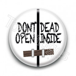 Badge Don't Open Dead Inside
