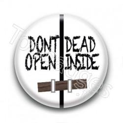 Badge Don't Open Dead Inside