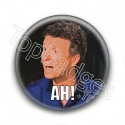 Badge Ah! Denis Brogniart