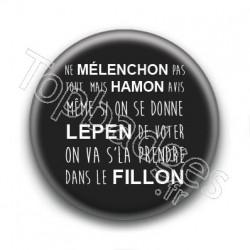 Badge Ne Mélenchon Pas Tout