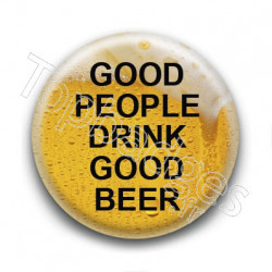 Badge Good people drink good beer