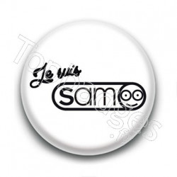 Badge : Je suis Sam, boire ou conduire