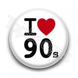 Badge I Love 90's