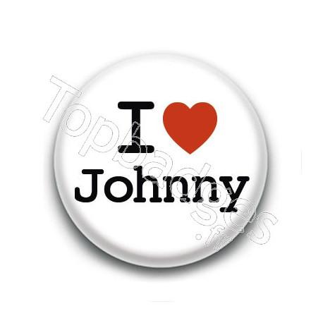 Badge : I love Johnny