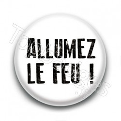 Badge : Allumez le feu !, Johnny Hallyday