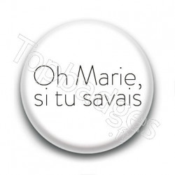 Badge : Oh Marie si tu savais, Johnny Hallyday