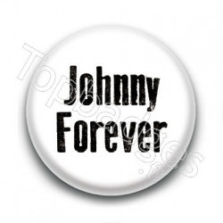 Badge : Johnny forever, fond blanc