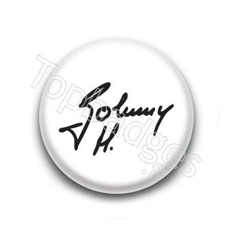 Badge : Johnny H, signature fond blanc