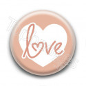 Badge : Coeur love