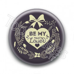 Badge : Be my lover