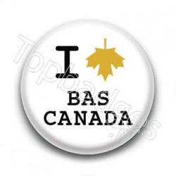 Badge I Love Bas Canada